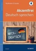 Akzentfrei Deutsch sprechen