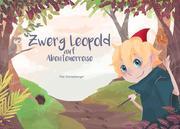 Zwerg Leopold auf Abenteuerreise