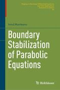Boundary Stabilization of Parabolic Equations