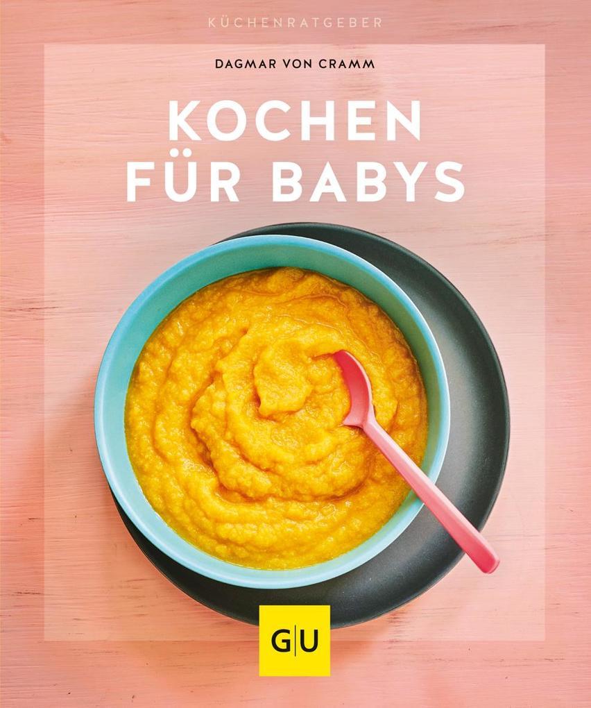 Kochen für Babys als Buch (kartoniert)