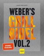 Weber's Grillbibel Vol. 2