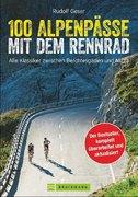 100 Alpenpässe mit dem Rennrad