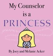 My Counselor Is a Princess