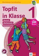Topfit in Klasse 1 - Deutsch, Mathematik und Konzentration. Übungsbuch