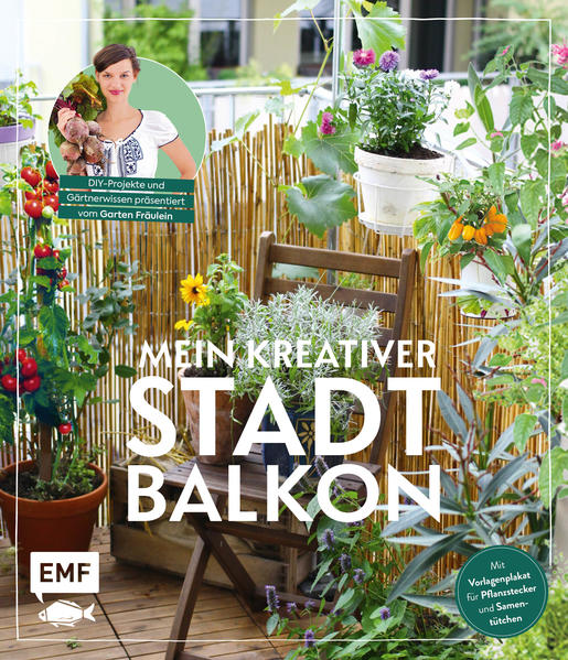Mein kreativer Stadtbalkon - DIY-Projekte und Gärtnerwissen präsentiert vom Garten Fräulein als Mängelexemplar