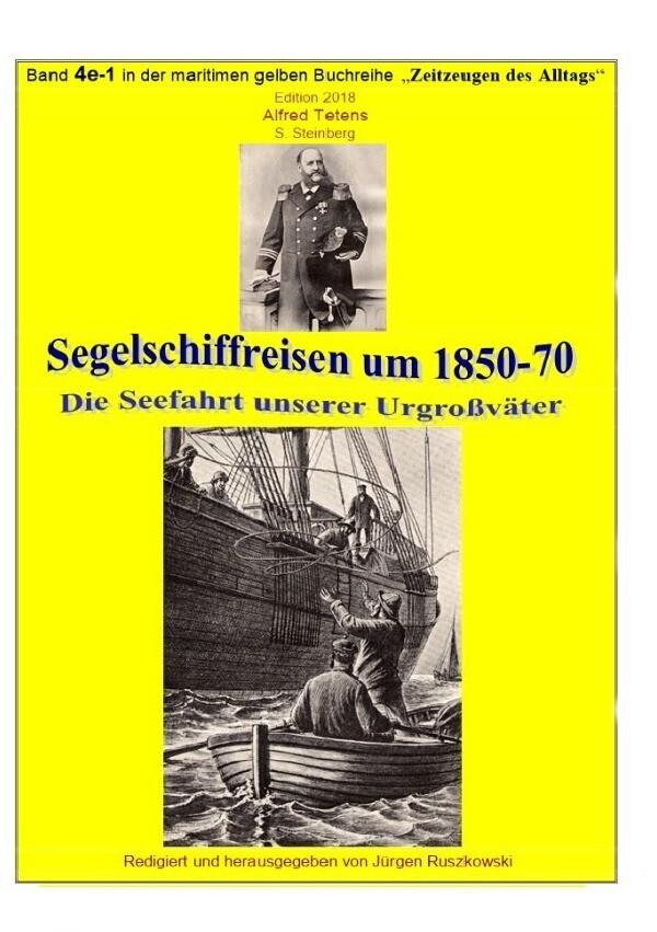 Segelschiffreisen um 1850-70 - Die Seefahrt unserer Großväter als Buch (kartoniert)