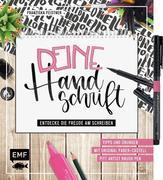 Deine Handschrift - Entdecke die Freude am Schreiben: Tipps und Übungen vom Einkaufszettel bis zum Handlettering