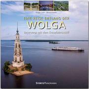 Eine Reise entlang der Wolga - Unterwegs mit dem Kreuzfahrtschiff