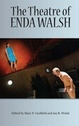 The Theatre of Enda Walsh