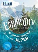 52 kleine & große Eskapaden in den Bayerischen Alpen