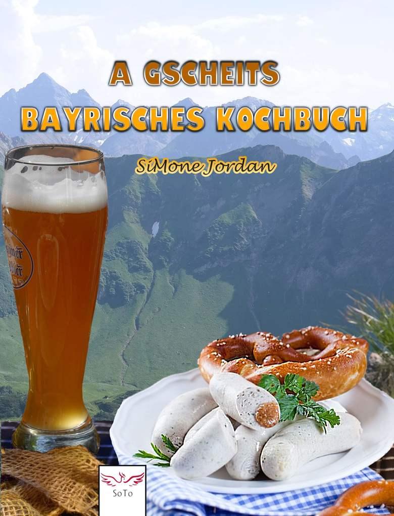 A gscheits bayrisches Kochbuch als eBook epub