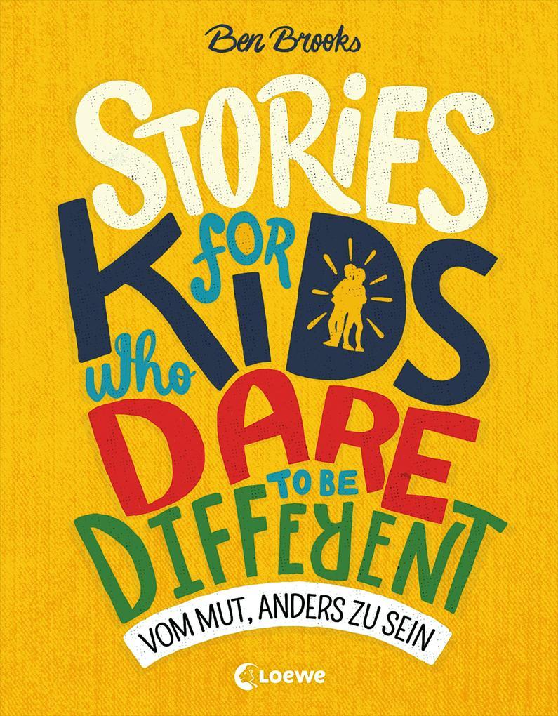 Stories for Kids Who Dare to be Different - Vom Mut, anders zu sein als Buch (gebunden)