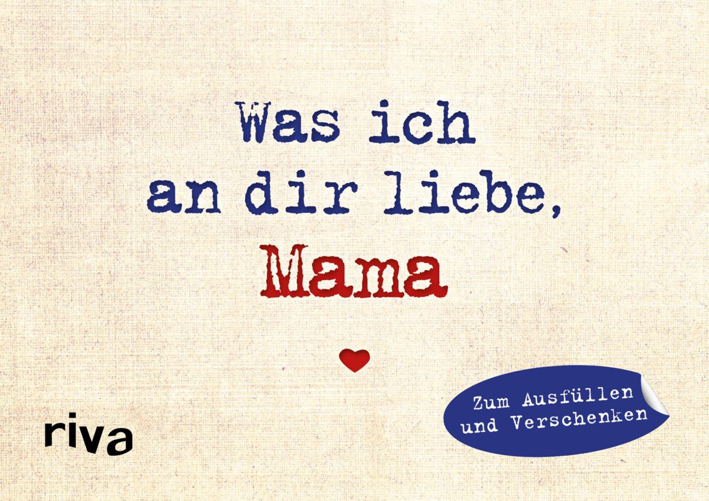 Was ich an dir liebe, Mama - Miniversion als Buch (gebunden)