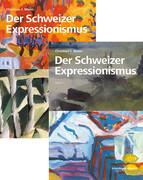 Der Schweizer Expressionismus