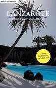 Lanzarote - auf den Spuren César Manriques