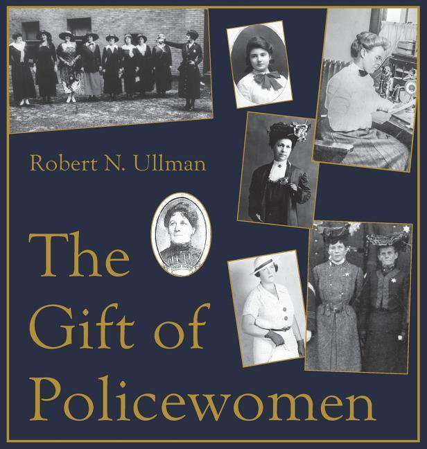 The Gift of Policewomen als Buch (gebunden)