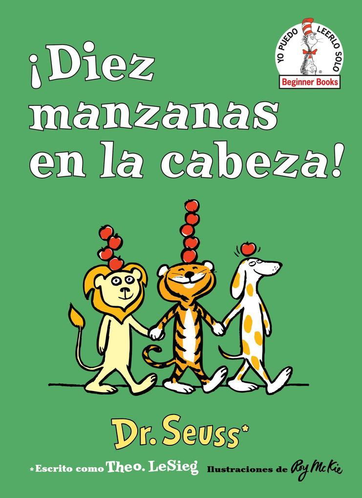 ¡diez Manzanas En La Cabeza! (Ten Apples Up on Top! Spanish Edition) als Buch (gebunden)