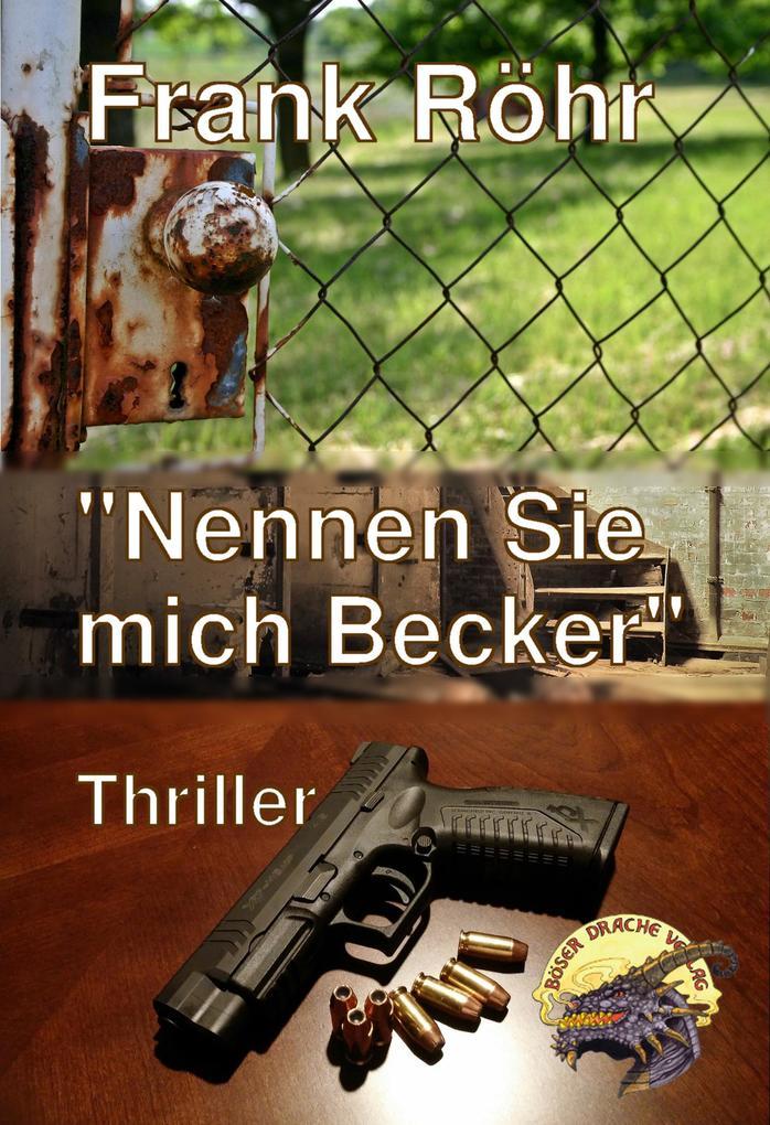 Nennen Sie mich Becker als eBook