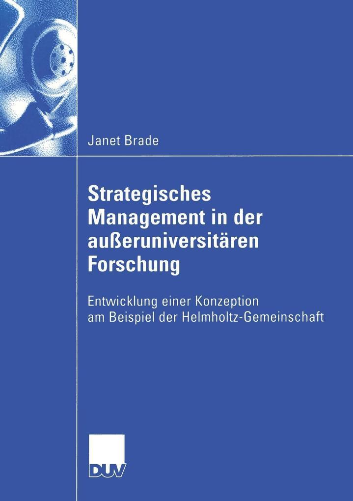 Strategisches Management in der außeruniversitären Forschung als Buch (kartoniert)