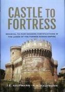 Castle to Fortress