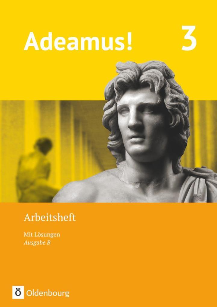 Adeamus! - Ausgabe B - Latein als 1. Fremdsprache 3 - Arbeitsheft als Buch (kartoniert)