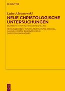Neue Christologische Untersuchungen