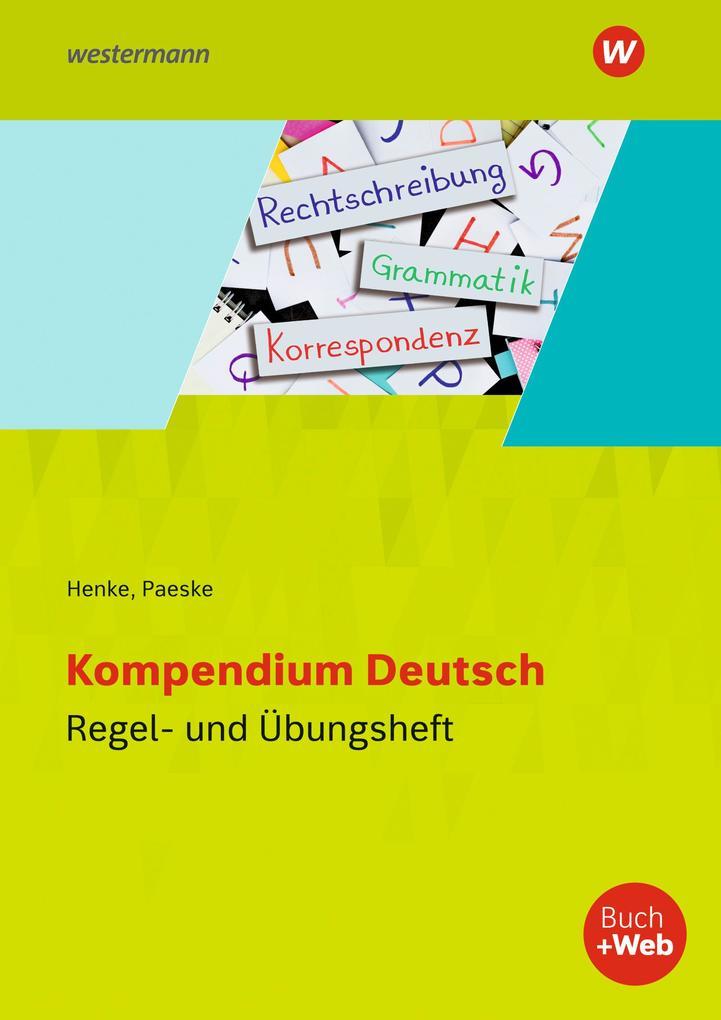 Kompendium Deutsch. Regel- und Übungsheft als Buch (kartoniert)