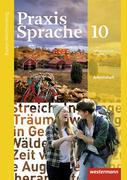 Praxis Sprache 10. Arbeitsheft. Baden-Württemberg