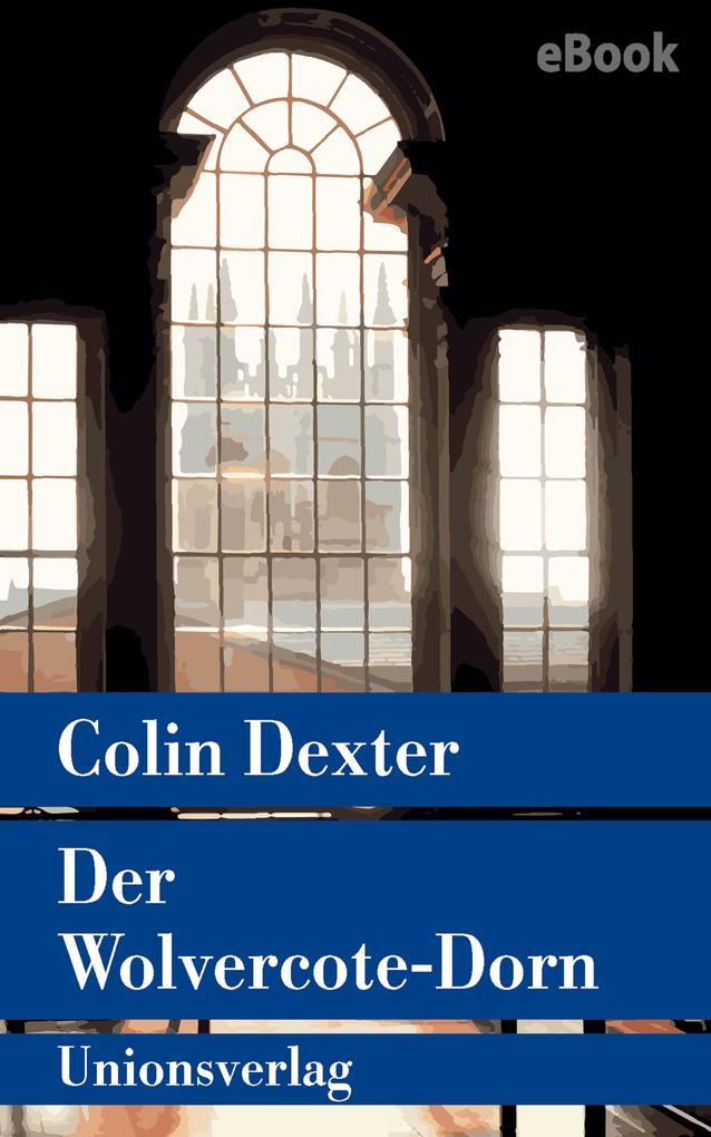 Der Wolvercote-Dorn als eBook epub