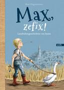 Max, zefix!