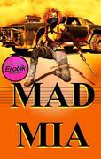 Mad Mia