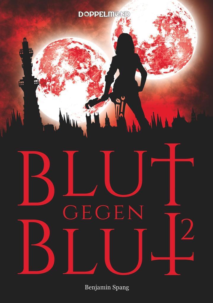 Blut gegen Blut 2 als Buch