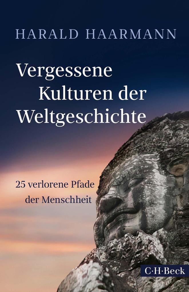 Vergessene Kulturen der Weltgeschichte als eBook epub