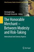 The Honorable Merchant - Between Modesty and Risk-Taking
