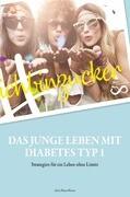 #ichbinzucker - Das junge Leben mit Diabetes Typ I