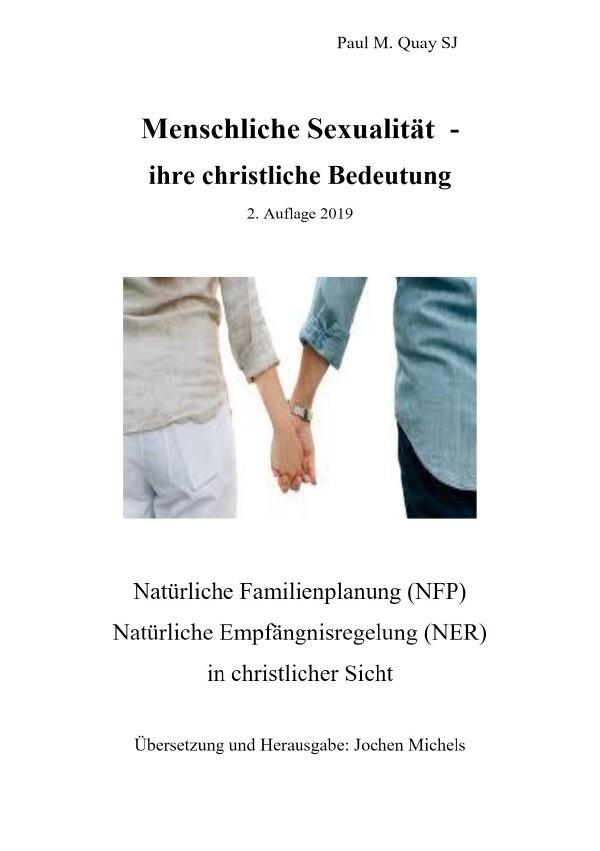 Menschliche Sexualität - ihre christliche Bedeutung 2. Auflage 2019 als Buch (kartoniert)