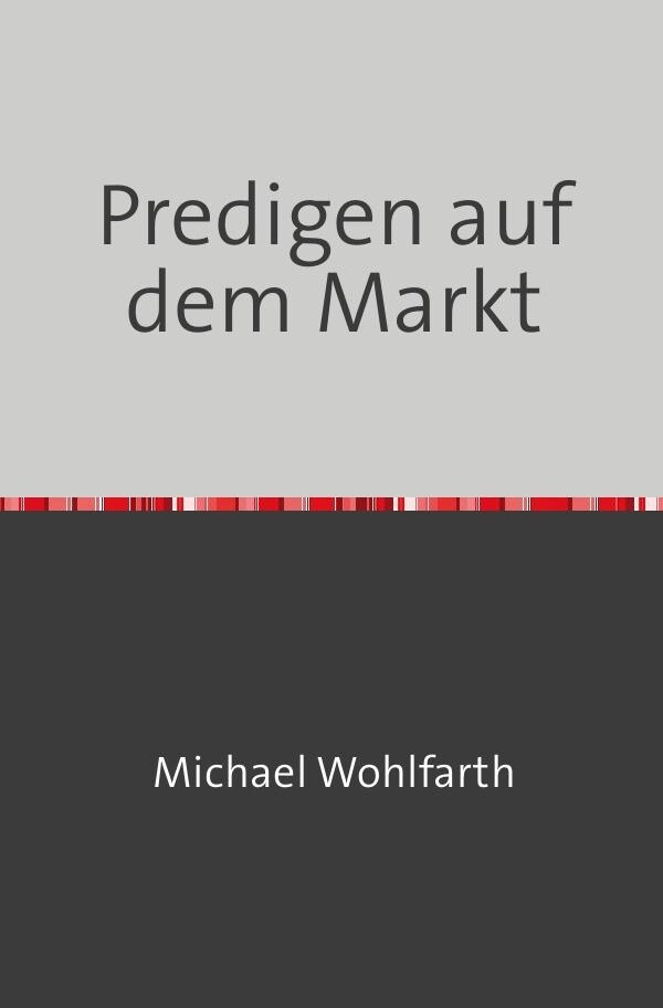 Predigen auf dem Markt als Buch (kartoniert)