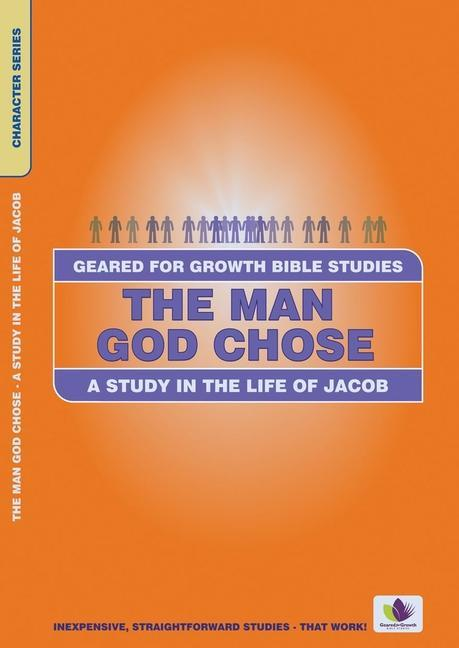 The Man God Chose: A Study in the Life of Jacob als Taschenbuch