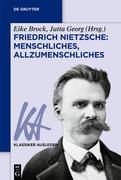 Friedrich Nietzsche: Menschliches, Allzumenschliches