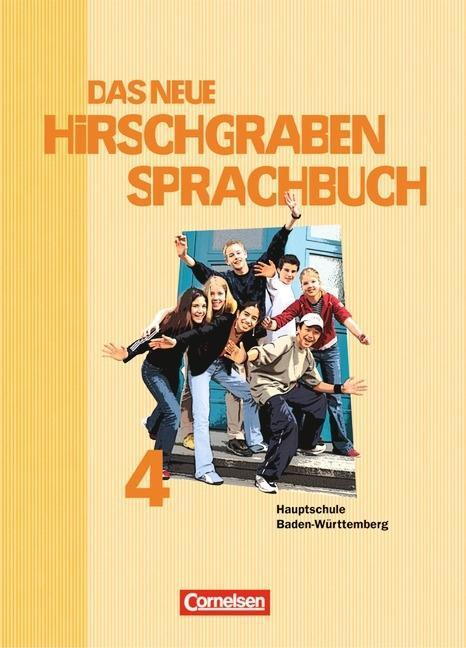 Das neue Hirschgraben Sprachbuch 04. Schülerbuch Gemeinschaftsschule/Werkrealschule Baden-Württemberg als Buch (gebunden)