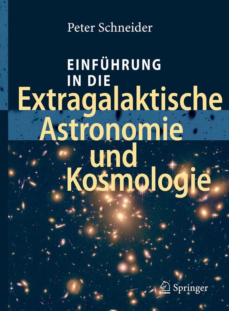 Einführung in die Extragalaktische Astronomie und Kosmologie als Buch (gebunden)