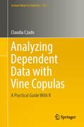 Analyzing Dependent Data with Vine Copulas