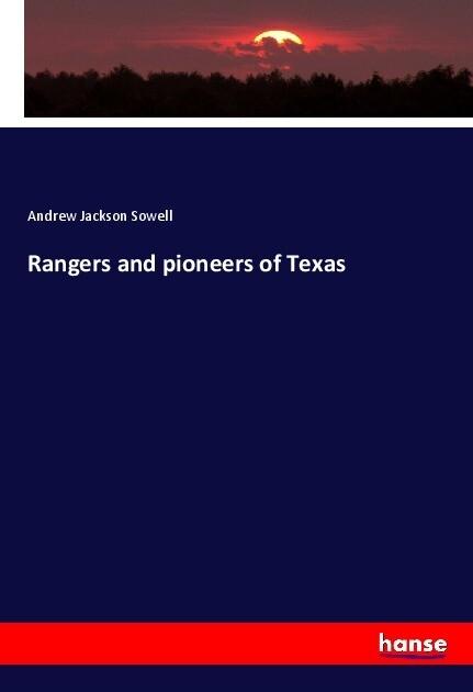 Rangers and pioneers of Texas als Buch (kartoniert)