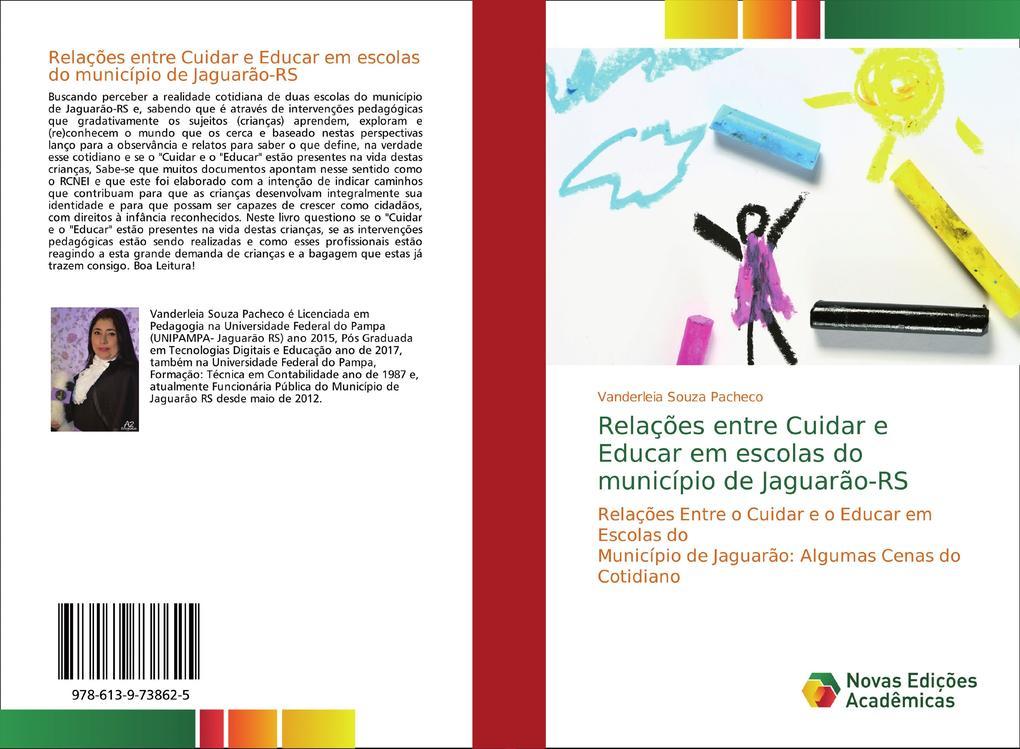 Relações entre Cuidar e Educar em escolas do município de Jaguarão-RS als Buch (kartoniert)