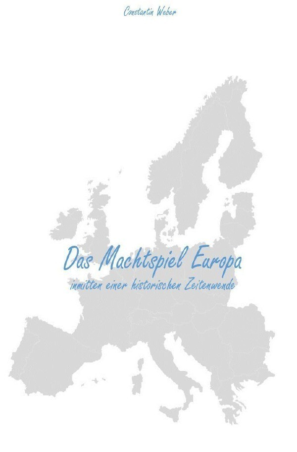 Das Machtspiel Europa als Buch (kartoniert)