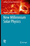 New Millennium Solar Physics