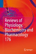 Reviews of Physiology, Biochemistry and Pharmacology 176