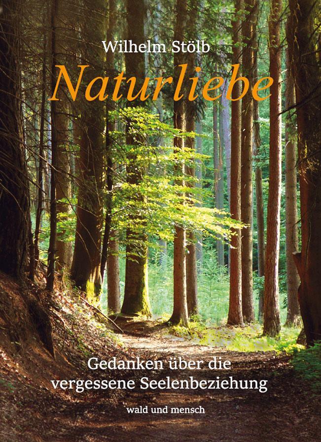 Naturliebe als Buch (gebunden)