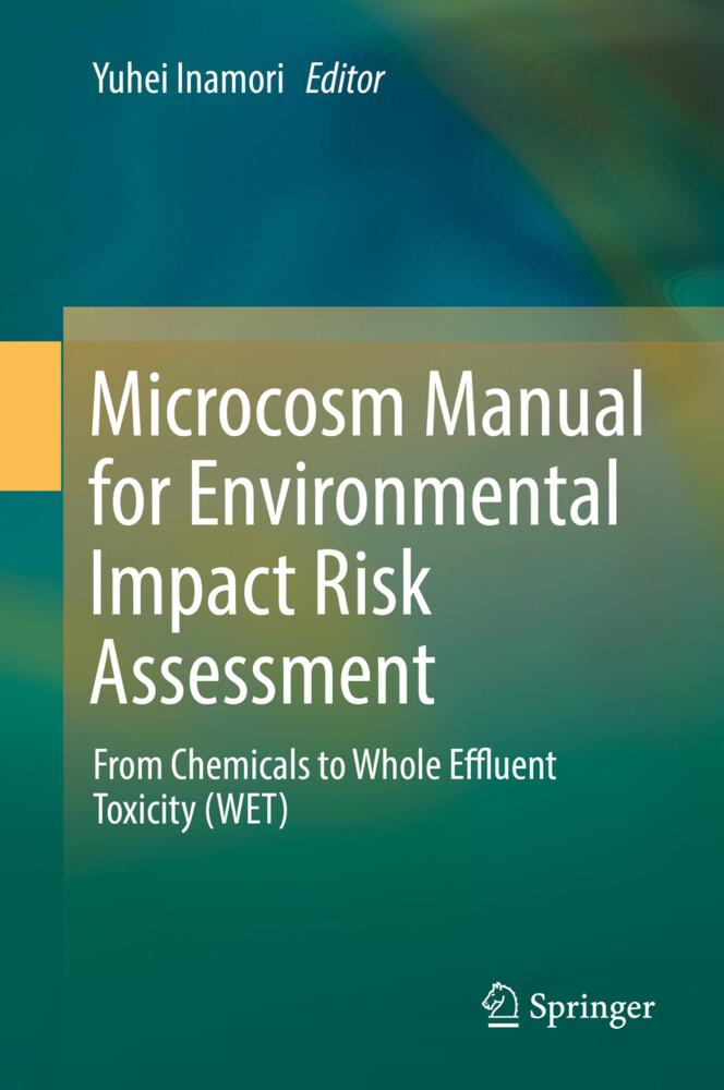 Microcosm Manual for Environmental Impact Risk Assessment als Buch (gebunden)