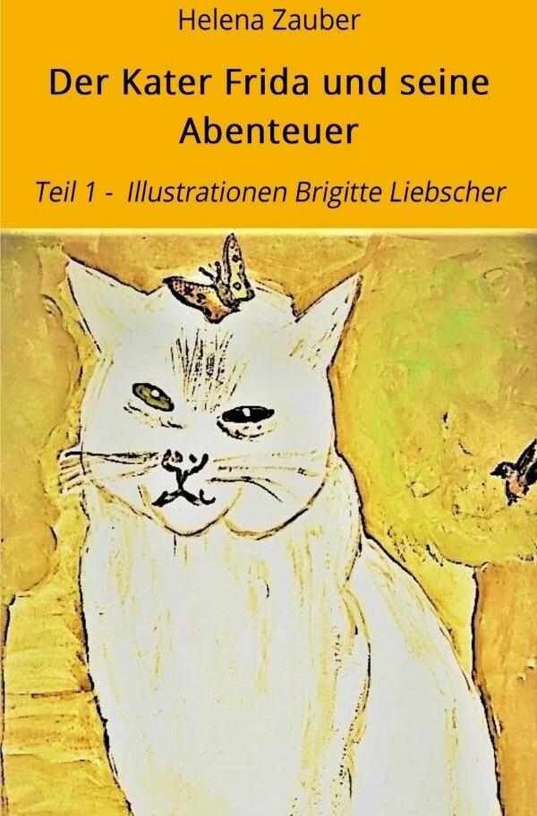 Der Kater Frida / Der Kater Frida und seine Abenteuer als Buch (kartoniert)